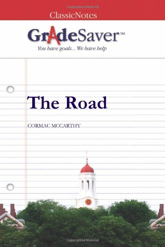the road essays gradesaver the road cormac mccarthy