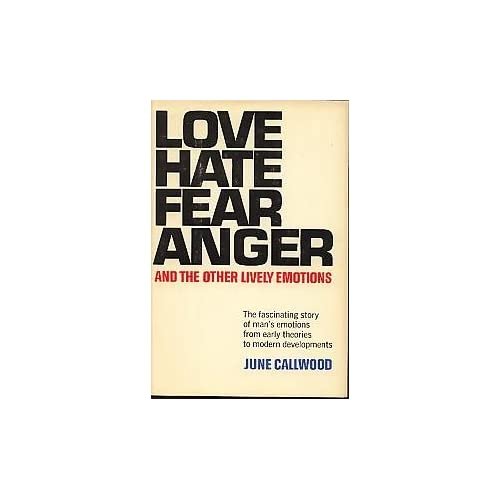 anger, and the other lively emotions: June Callwood: Amazon.com: Books