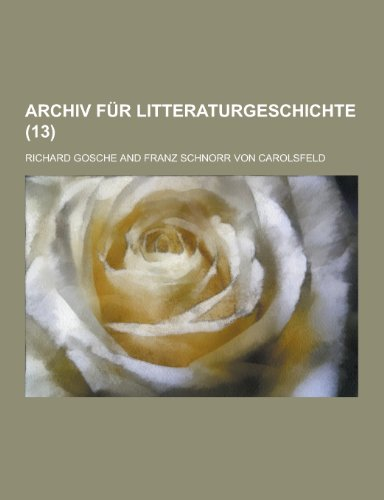 Archiv Fur Litteraturgeschichte (13)