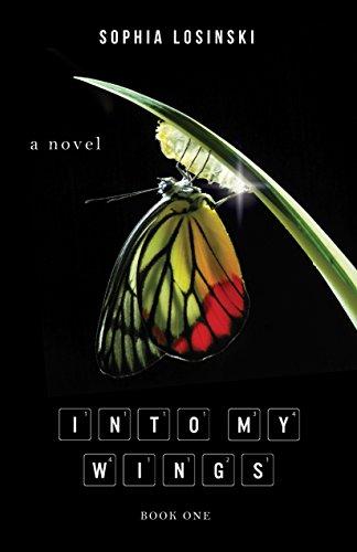 Book: Into My Wings by Sophia Losinski