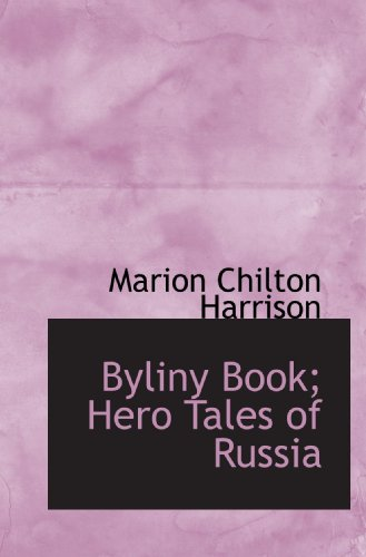 Byliny Book; Hero Tales of Russia