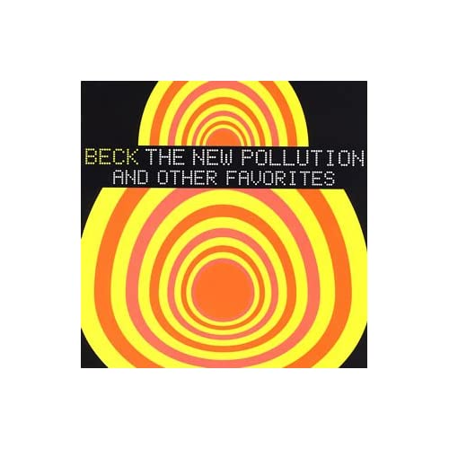 Amazon.com: Beck: The New Pollution and Other Favorites: Music
