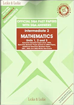 maths intermediate 2 sqa past papers Maths past papers search this  (new) adv higher old sqa courses credit intermediate 1 foundation intermediate 2 (old) higher (old) adv higher  official.