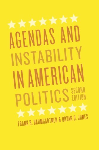 Agendas and Instability in American Politics, Second...