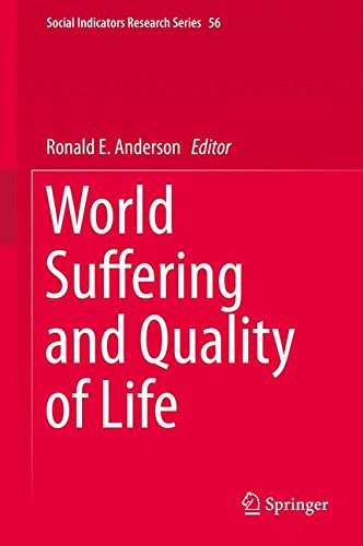 World Suffering and Quality of Life (Social Indicators Research Series)