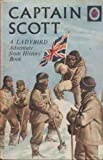 Captain Scott (Great Explorers) (0721401740) by Ladybird Books