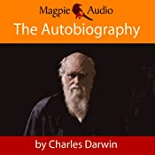 The Autobiography of Charles Darwin | [Charles Darwin]