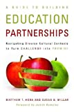 A Guide to Building Education Partnerships: Navigating Diverse Cultural Contexts to Turn Challenge into Promise