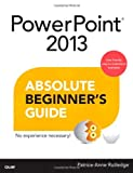 img - for PowerPoint 2013 Absolute Beginner's Guide book / textbook / text book