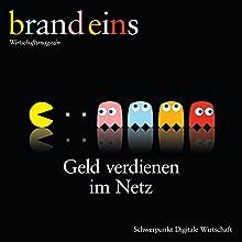 brand eins audio: Digitale Wirtschaft Audiomagazin von  brand eins Gesprochen von:  div.
