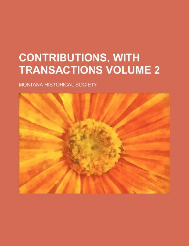 Contributions, with transactions Volume 2
