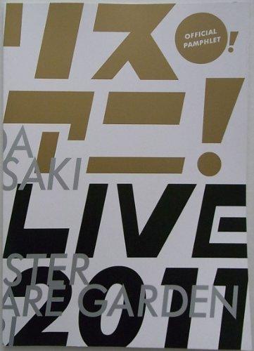 リスアニ! LIVE 2011 オフィシャルパンフレット THE IDOLM@STER ALTIMA 入野自由 Kalafina 川田まみ 黒崎真音 Sphere 南里侑香 FLOW UNISON SQUARE GARDEN LiSA