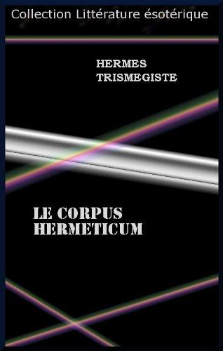 LE CORPUS HERMETICUM gratuit