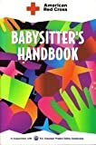 American Red Cross Babysitter's Handbook (0815136854) by American Red Cross