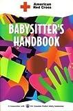 American Red Cross Babysitter's Handbook (0815136854) by American Red Cross