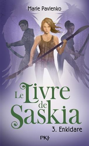 Le Livre de Saskia, Tome 3 : Enkidare 41Jdl4L9NYL