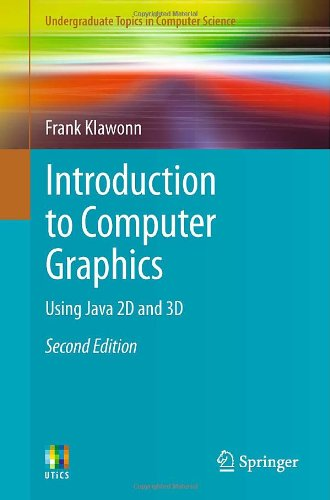 Introduction to Computer Graphics: Using Java 2D and 3D