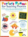 img - for Perfect Poems for Teaching Phonics: Delightful Poems, Lively Lessons, and Reproducible Activities That Teach Key Phonics Skills and Concepts by Ellermeyer, Deborah A., Judi, Hechtman, Sandra, Grove (1999) Paperback book / textbook / text book