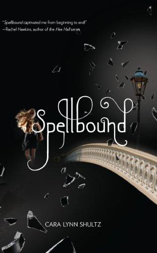 Spellbound by Cara Lynn Schultz