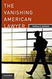 The Vanishing American Lawyer