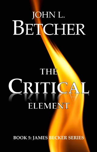 North Korea has launched a space-based weapon against the American mainland…  USA Today bestselling author John L. Betcher's suspense thriller The Critical Element