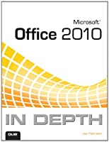 Microsoft Office 2010 In Depth ebook download