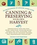 img - for Carla Emery: Canning and Preserving Your Own Harvest : An Encyclopedia of Country Living Guide (Paperback); 2009 Edition book / textbook / text book