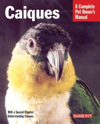 Barrons Books Caiques Pet Owner Manual