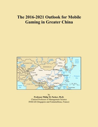 the-2016-2021-outlook-for-mobile-gaming-in-greater-china