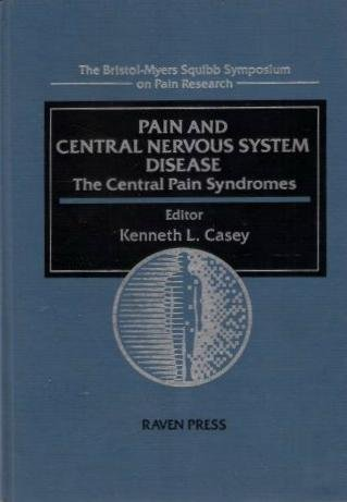 pain-and-the-central-nervous-system-disease-the-central-pain-syndromes-bristol-myers-squibb-symposiu
