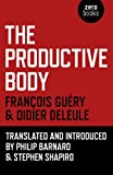 img - for By Didier Deleule The Productive Body [Paperback] book / textbook / text book