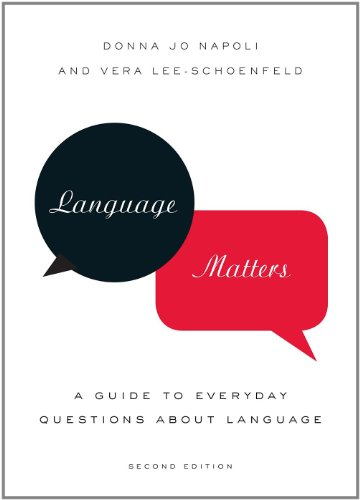 Language Matters: A Guide to Everyday Questions About...