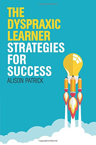 The-Dyspraxic-Learner-Strategies-for-Success