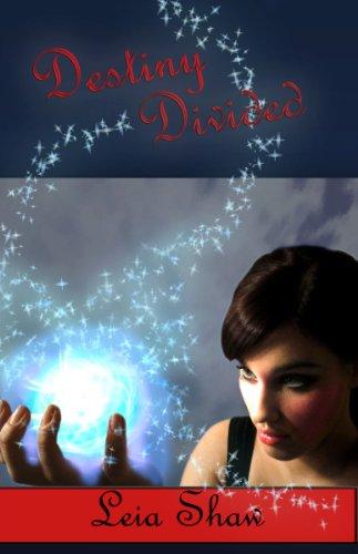 Destiny Divided (Shadows of Destiny)