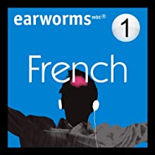Rapid French: Volume 1 (       UNABRIDGED) by Earworms Learning Narrated by Marlon Lodge