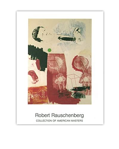 Robert Rauschenberg Quote 1999 Unframed Poster, Multi