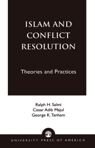 Islam and Conflict Resolution: Theories and Practices