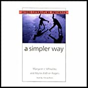 A Simpler Way | [Margaret J. Wheatley, Myron Kellner-Rogers]