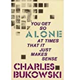 You Get So Alone at Times That it Just Makes Sense (Paperback) - Common