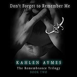 Don't Forget to Remember Me Audiobook