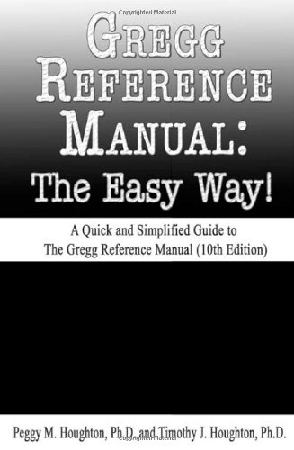 Gregg Reference Manual The Easy Way  10th Edition092389117X