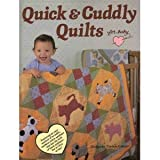 img - for Quick and Cuddly Quilts for Baby/B 113 book / textbook / text book