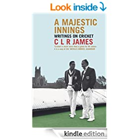 A Majestic Innings: Writings on Cricket