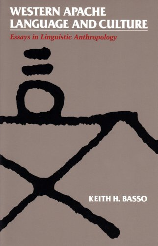 Western Apache Language and Culture: Essays in Linguistic...