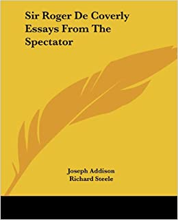 critical essays from the spectator joseph addison A biography of english dramatist joseph addison includes a list of related links   criticism proper, confined as it was almost wholly to five or six spectator.