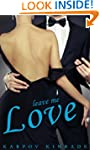 Leave Me Love (Call Me Cat, Book 2 of 3)