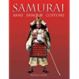 Samurai: Arms, Armour and Costumeby Mitsuo Kure