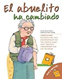img - for El abuelito ha cambiado (Vive y Aprende) (Spanish Edition) book / textbook / text book
