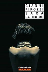 """Résultat de recherche d'images pour """"SARA LA NOIRE, GIANNI PIROZZI"""""""
