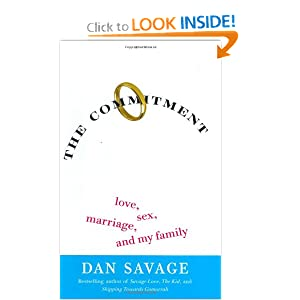 Download book The Commitment: Love, Sex, Marriage, and My Family